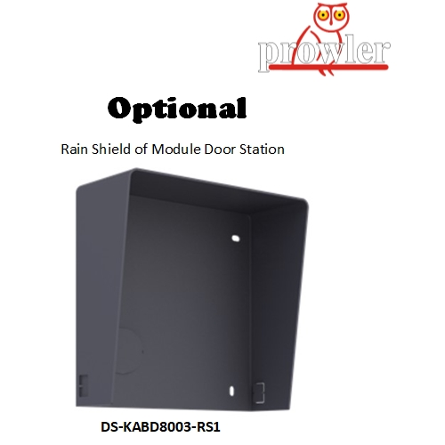 Rain Shield of Module Door Station